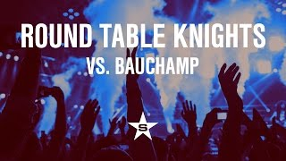 Round Table Knights Vs. Bauchamp: ☆ Superstar Music - Electronic Da...