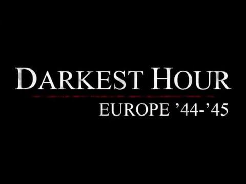 Darkest Hour: Europe '44-'45 v6.0.0 Trailer