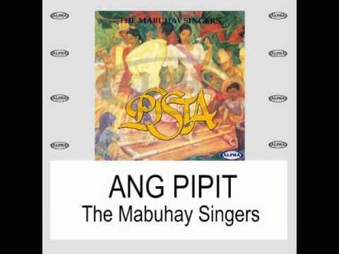 Ang Pipit By The Mabuhay Singers (With Lyrics)