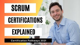 SCRUM CERTIFICATIONS EXPLAINED 2021 / Agile / Scrum Alliance Paths / How To Get Scrum Certified?
