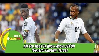 "All You Need To Know About AFCON ""General Captain"" Issues- Bright Kankam Boadu"