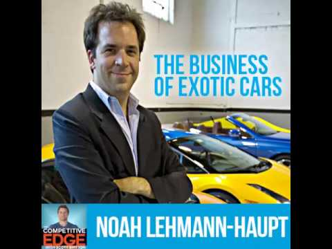 Noah Lehmann-Haupt Interview On The Business of Exotic Cars