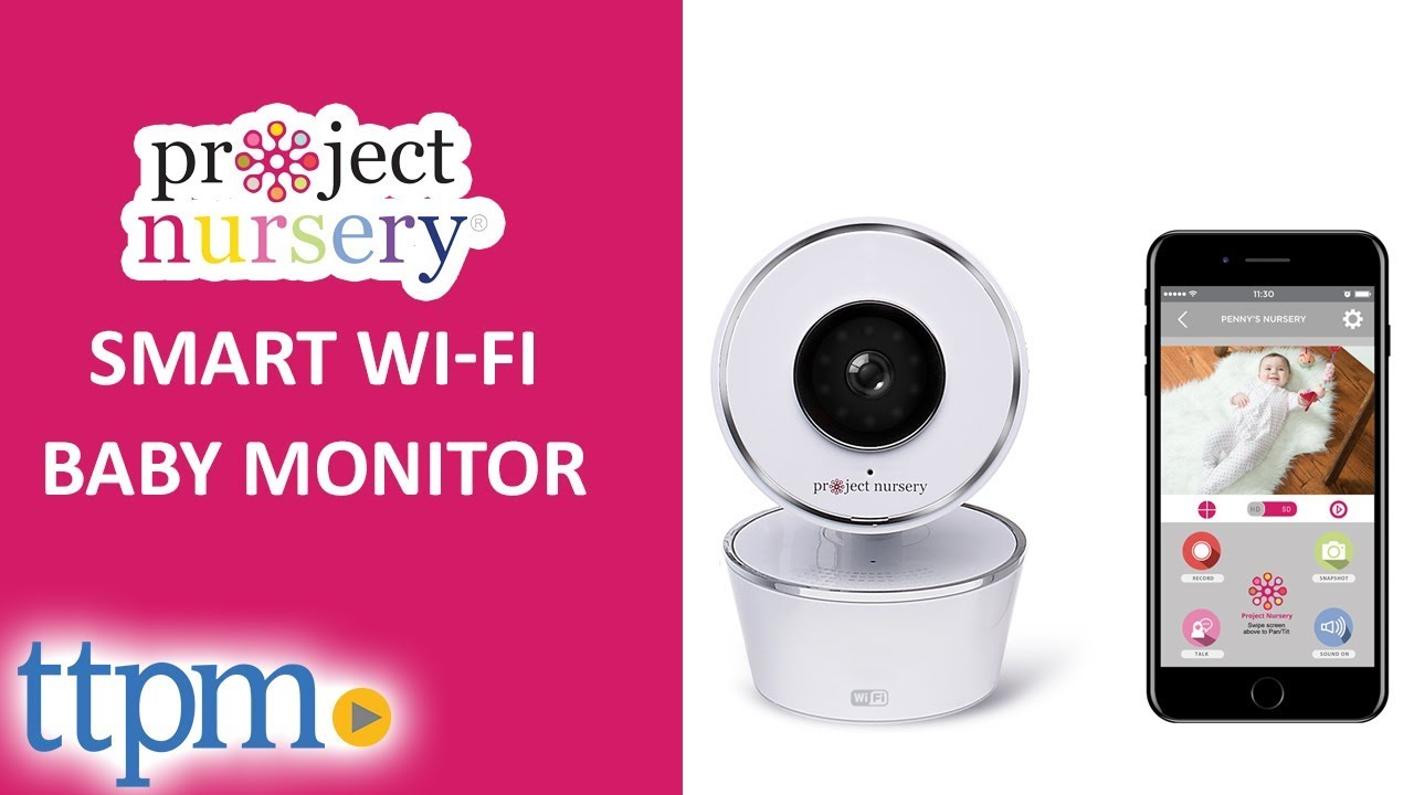 c96ae1771a6 Smart Wi-Fi Baby Monitor from Project Nursery
