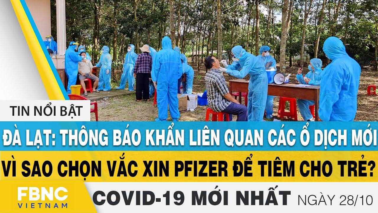 Tin tức Covid-19 mới nhất hôm nay 28/10   Dich Virus Corona Việt Nam hôm nay   FBNC