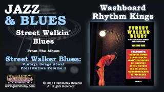 Washboard Rhythm Kings - Street Walkin