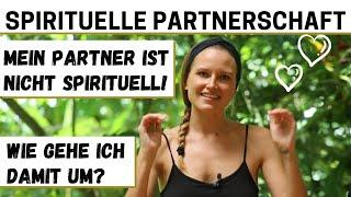 Spirituelle Partnerschaft | Mein Partner versteht meine Spiritualität nicht! Was tun?