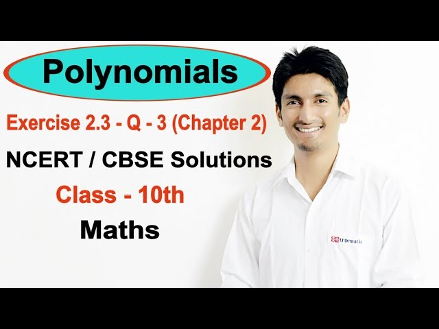 Exercise 2.3 Question - 3 (Chapter 2) - Polynomials NCERT/CBSE Solutions for Class 10th Maths