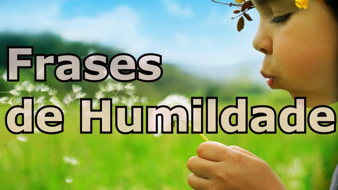 Belas Frases De Humildade