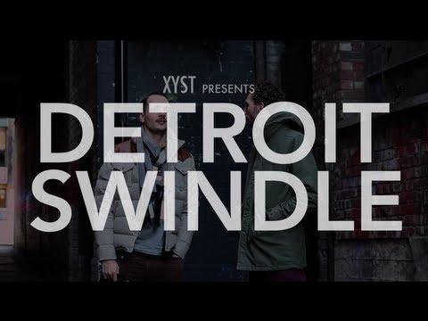 XYST   Detroit Swindle