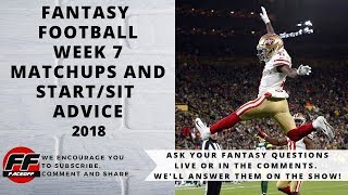 --LIVE Q & A -- Fantasy Football 2018 Week 7 Matchups Part 1 | NFL Fantasy Week 7 Lineup Advice
