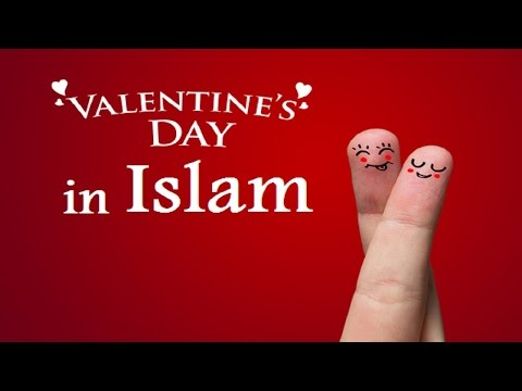 Everyday is Valentine's Day in Islam - Mufti Menk