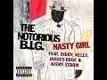 watch he video of The Notorious BIG Nasty Girl Diddy, Nelly, Jagged Edge, Avery Storm