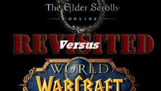 Elder Scrolls Online vs WoW Revisited(ESO vs WOW, round two! It's been over a year since I last visited both World of Warcraft and Elder Scrolls Online. There have been major changes to both games ..., 2015-06-02T21:55:59.000Z)