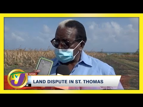 Former MP Pearnel Charles vs St. Thomas Residents Land Dispute in Jamaica | TVJ News