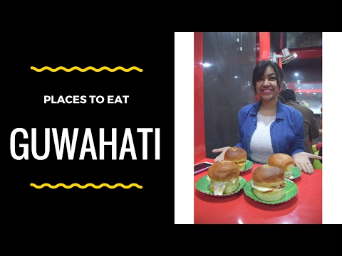 Guwahati : Places to eat [#5]