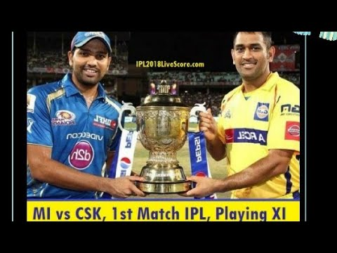 IPL 11 Match 1 CSK vs MI full match REAL CRICKET 2018