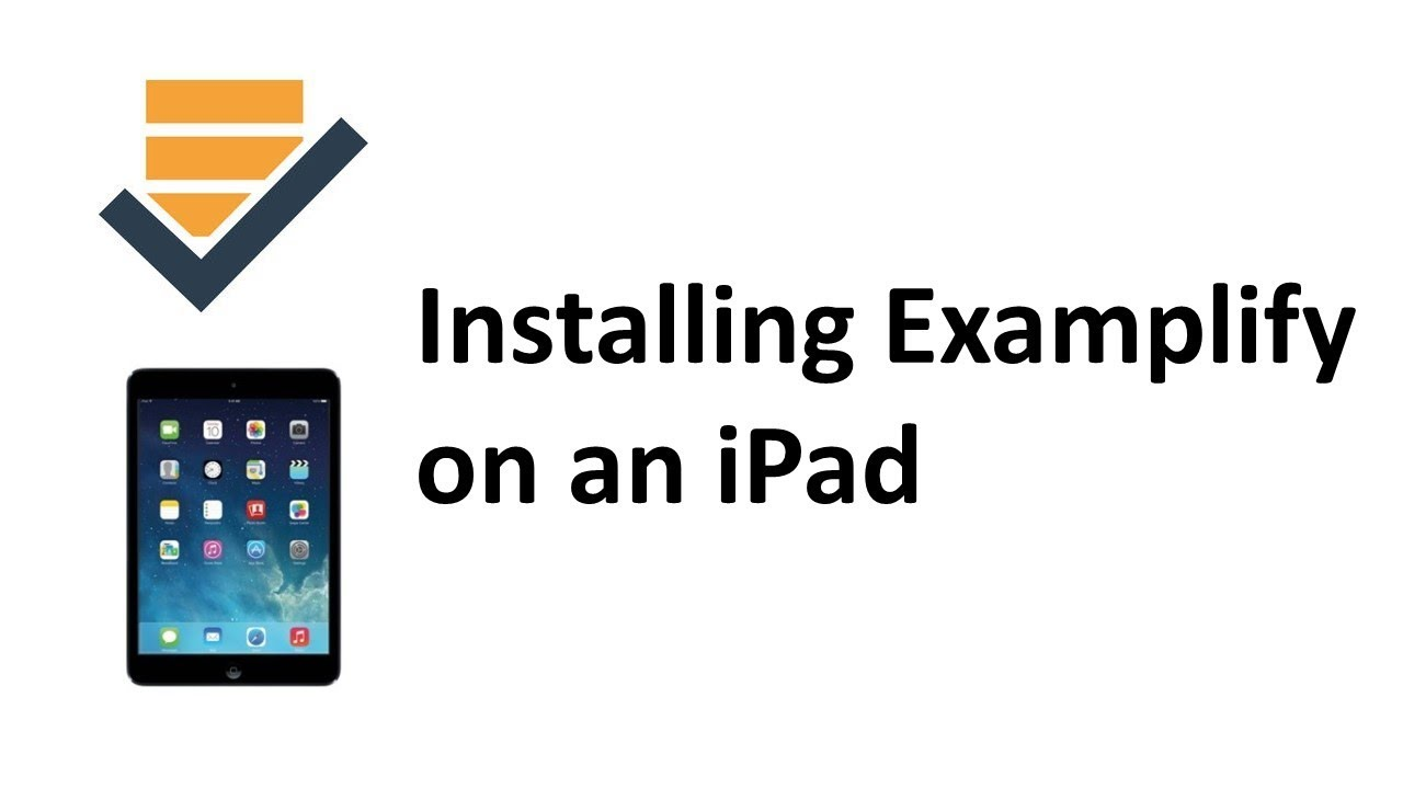 Installing Examplify on iPad