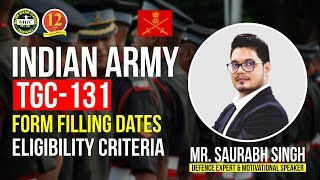 Indian Army TGC 131  Technical Graduate Course 131  Notification  Age  Education