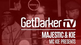 Majestic - GetDarkerTV Live [MC Kie Presents]