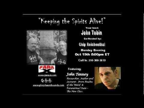 Keeping the Spirits Alive! - 10-15-12 - John Tenney