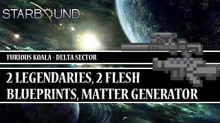 [Starbound Locator][T4] - 2 Legendaries, 2 Flesh Blueprints, Matter Generator