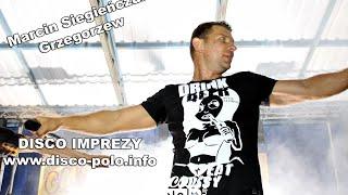 Disco Imprezy: Marcin Siegieńczuk - RELACJA - Grzegorzew 27.06