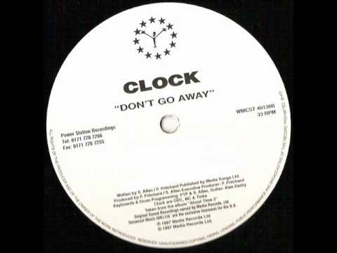 Clock - Don't Go Away (Mediterranean Radio Mix)