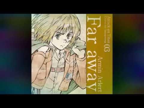 Armin Arlert Far Away (Inoue Marina)