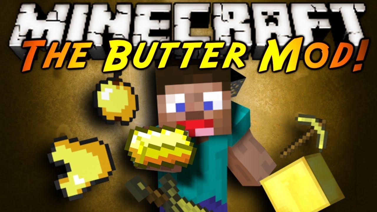 Minecraft mod showcase the butter mod youtube