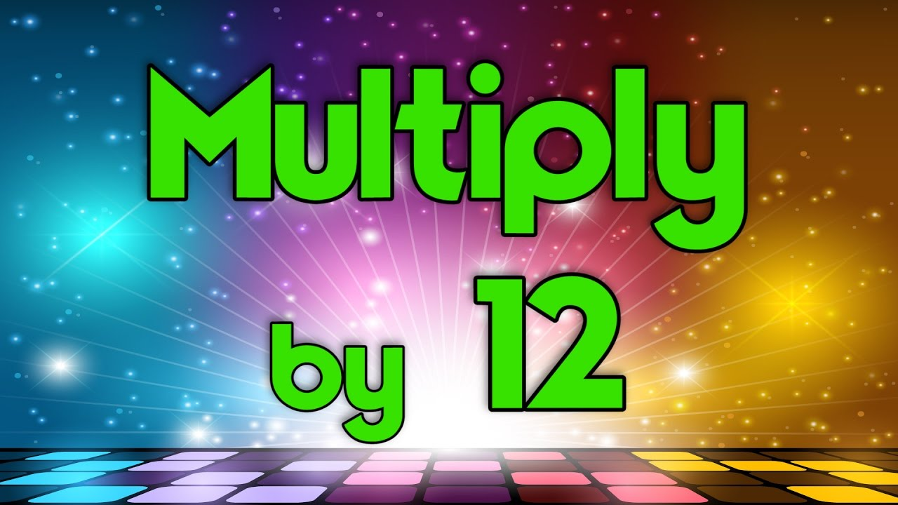 Download Multiply by 12   Learn Multiplication   Multiply By Music   Jack Hartmann