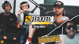 The MC Finchy - Flexxed Podcast #003