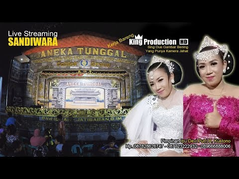 Live Sandiwara Aneka Tunggal Di Desa Bakung Lor Jamblang Cirebon Bagian Malam