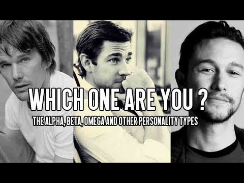 Which one are you? The Alpha, Beta, Omega, and other Personality Types