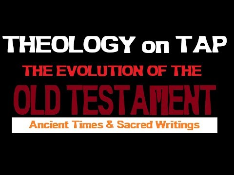Theology on Tap: Ancient Times & Sacred Writings, part one