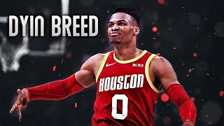 """Russell Westbrook Mix """"Dyin Breed"""" (ROCKETS HYPE)"""