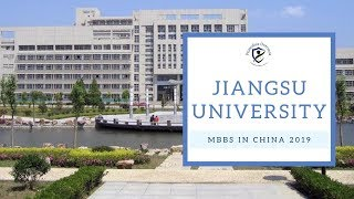 Jiangsu University | MBBS Admission in China | MBBS in China
