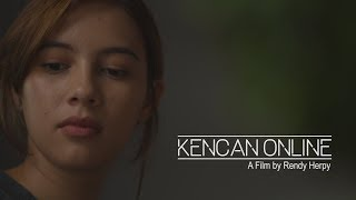 Thumbnail of SHORT MOVIE – KENCAN ONLINE (Film Pendek)