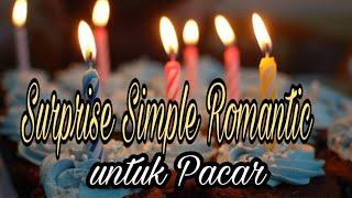 Video Surprise Simple Romantis Buat Pacar