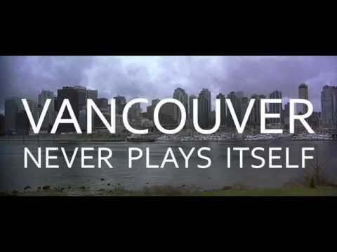 Vancouver Never Plays Itself (Every Frame a Painting)