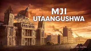 "Swahili Christian Movie ""Mji Utaangushwa"" 