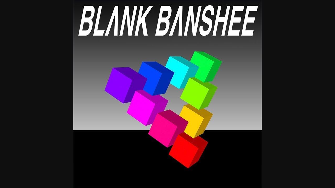blank banshee blank banshee