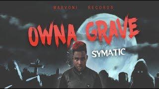 Symatic - Owna Grave - June 2017