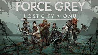Video Episode 4 - Force Grey: Lost City of Omu download MP3, 3GP, MP4, WEBM, AVI, FLV November 2017