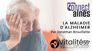 ConnectAînés - La maladie d'alzheimer | Vitalité 55+ Saskatchewan