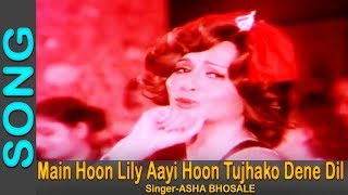 Main Hoon Lily Aayi Hoon Tujhako Dene Dil - Asha Bhosale @ Bond 303 - Jeetendra, Parveen Babi