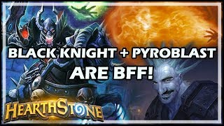 BLACK KNIGHT + PYROBLAST ARE BFF! - Boomsday / Hearthstone