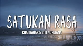 Download lagu Siti Nordiana & Khai Bahar - Satukan Rasa ( Lirik )