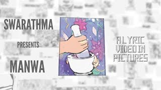 Manwa | Lyric Video | Swarathma | Raah-E-Fakira