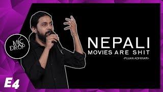 Why are Nepali movies bad? | Mic Drop | Pujan Adhikari | Stand Up Comedy |