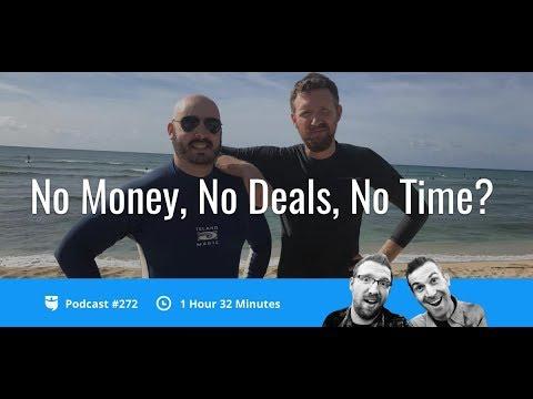 "No Money, No Deals, No Time? Overcoming Real Estate's ""Big Three""   BP Podcast 272"